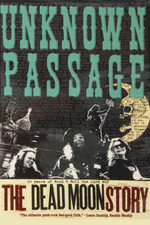 Unknown Passage: The Dead Moon Story