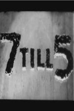 7 Till 5