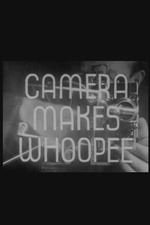 Camera Makes Whoopee