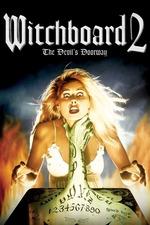 Witchboard 2: The Devil's Doorway