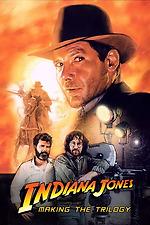 Indiana Jones: Making the Trilogy