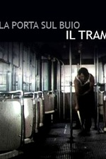 Door Into Darkness: The Tram