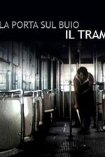 Door Into Darkness: The Tram