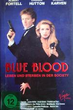 Blue Blood. Leben und Sterben in der Society
