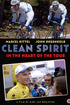 Clean Spirit: In the Heart of the Tour