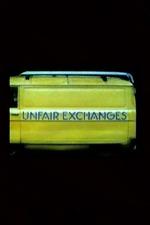 Unfair Exchanges