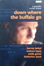 Down Where the Buffalo Go