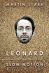 Leonard in Slow Motion