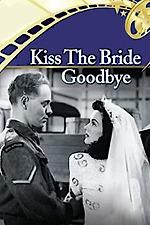 Kiss the Bride Goodbye