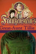 Frankenstein's Great Aunt Tillie