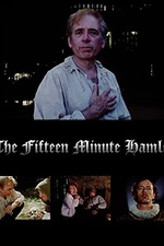 The Fifteen Minute Hamlet