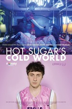 Hot Sugar's Cold World