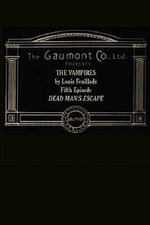 Les Vampires: Episode Five - Dead Man's Escape