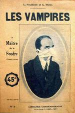 Les Vampires: Episode Eight - The Thunder Master