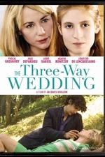 The Three Way Wedding