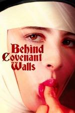 Behind Convent Walls