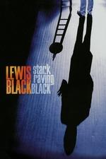 Lewis Black: Stark Raving Black
