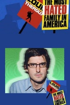 Louis Theroux: The Most Hated Family in America (2007)