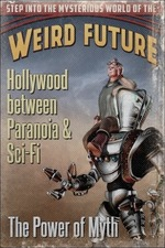 Hollywood between Paranoia and Sci-Fi. The Power of Myth