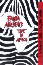 Fania All Stars: Live In Africa 1974