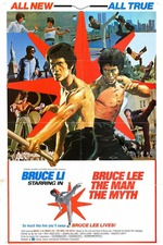Bruce Lee: The Man, The Myth