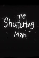 The Shutterbug Man