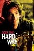 Love the Hard Way