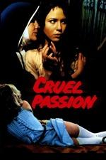 Cruel Passion