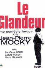 Le Glandeur