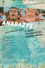 Anabazys - O Terceiro Testamento de Glauber Rocha