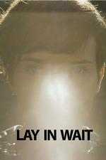 Lay in Wait