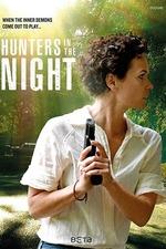 Hunters in The Night