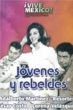 Jóvenes y rebeldes