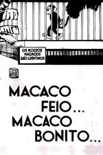 Macaco Feio… Macaco Bonito