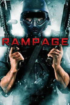 Rampage 2009 Directed By Uwe Boll Reviews Film Cast