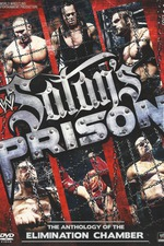 Satan's Prison: The Anthology of the Elimination Chamber