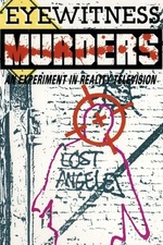 Eyewitness Murders: An Experiment in Reality Television