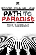 Path to Paradise: The Untold Story of the World Trade Center Bombing