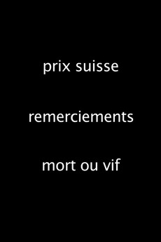 Message of Greetings: Prix suisse / My Thanks / Dead or Alive (2015)