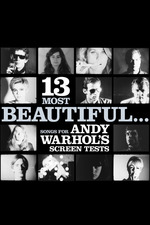 13 Most Beautiful... Songs for Andy Warhol's Screen Tests
