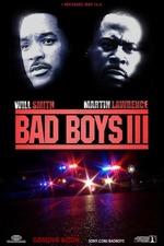 Bad Boys III: For Life