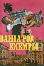 Bahia, For Example