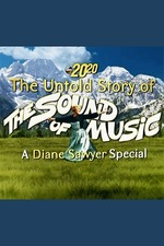 The Untold Story of The Sound of Music: A Diane Sawyer Special
