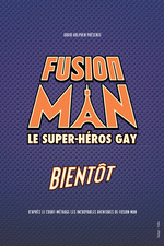 The Incredible Adventures of Fusion Man