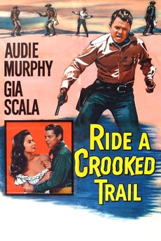 Ride A Crooked Trail 1958 Directed By Jesse Hibbs Reviews Film Cast Letterboxd
