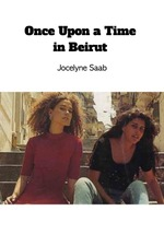 Once Upon a Time in Beirut