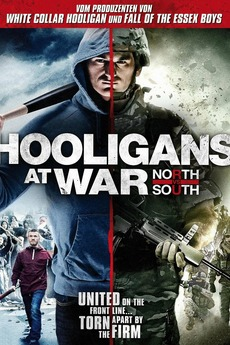 Hooligans at War: North vs. South | Download free movies online ...