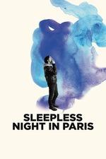 Sleepless Night in Paris
