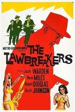 The Lawbreakers