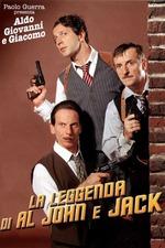 The Legend of Al, John and Jack